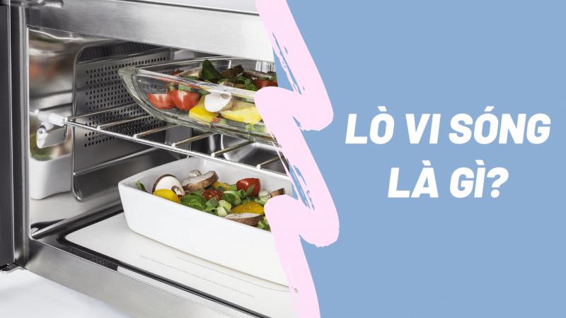 Lò vi sóng là thiết bị nhà bếp của mọi nhà với chức năng cơ bản là hâm nóng thức ăn.